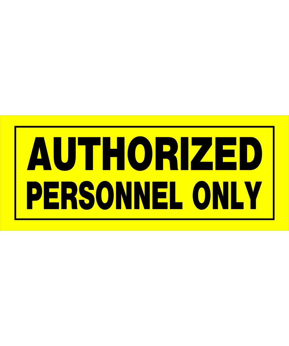 Authorized Personnel Only Sign 6 in. X 15 in.