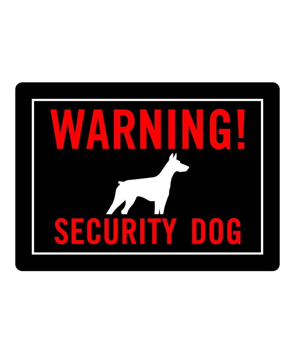 Black Warning! Security Dog Sign 10 in. x 14 in.