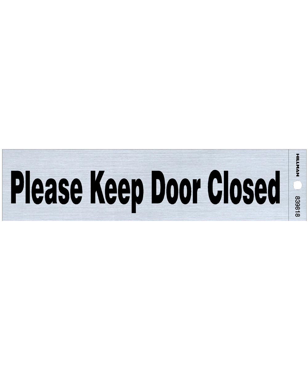 Please Keep Door Closed Sign 2 in. X 8 in.
