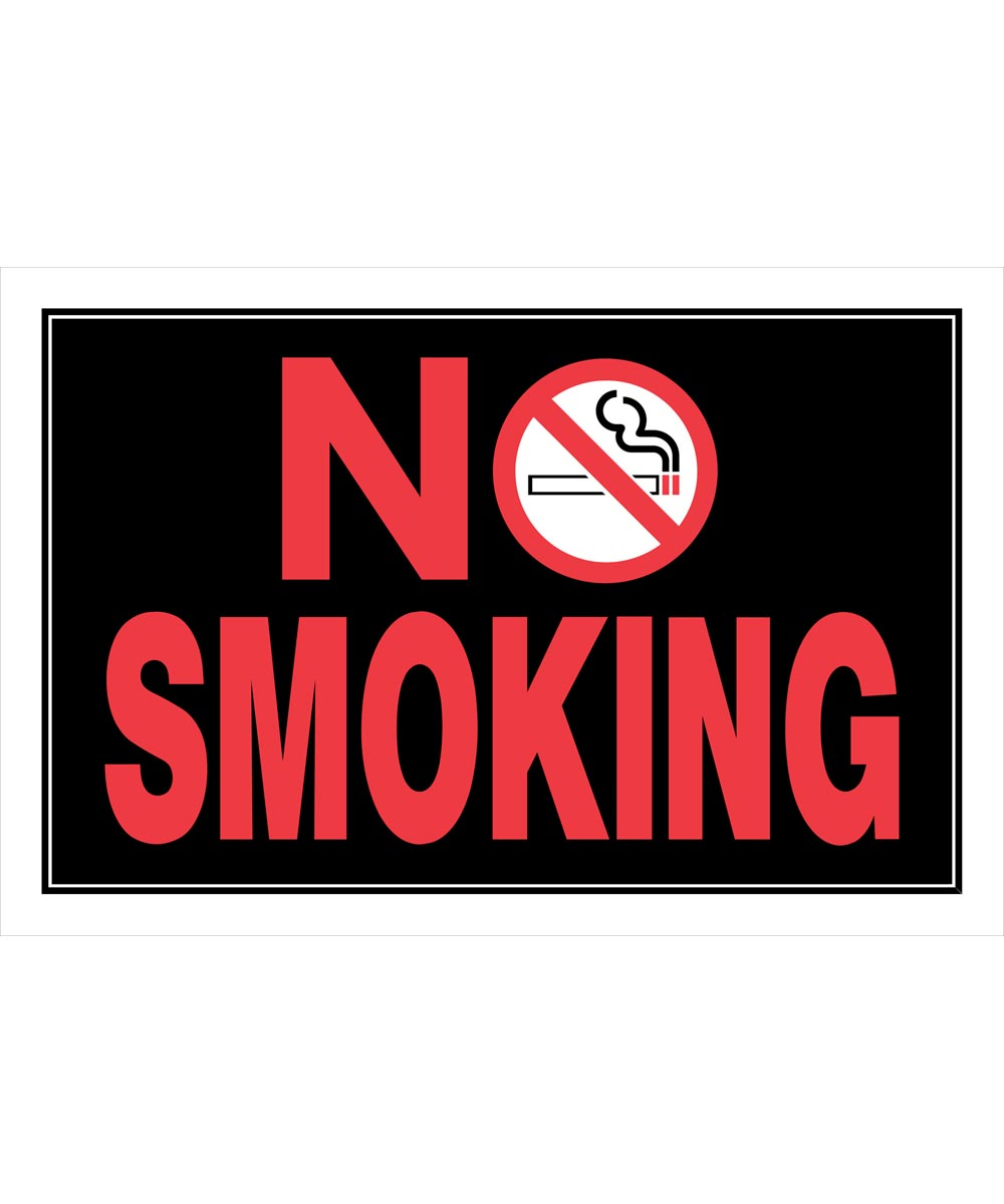 Black No Smoking Sign With Symbol 8 in. X 12 in.