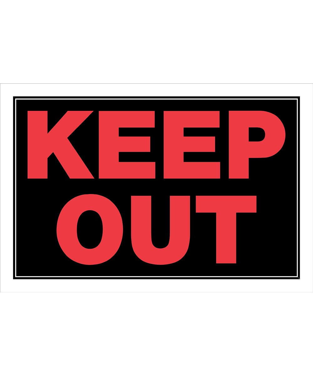 Keep Out Sign 8 x 12
