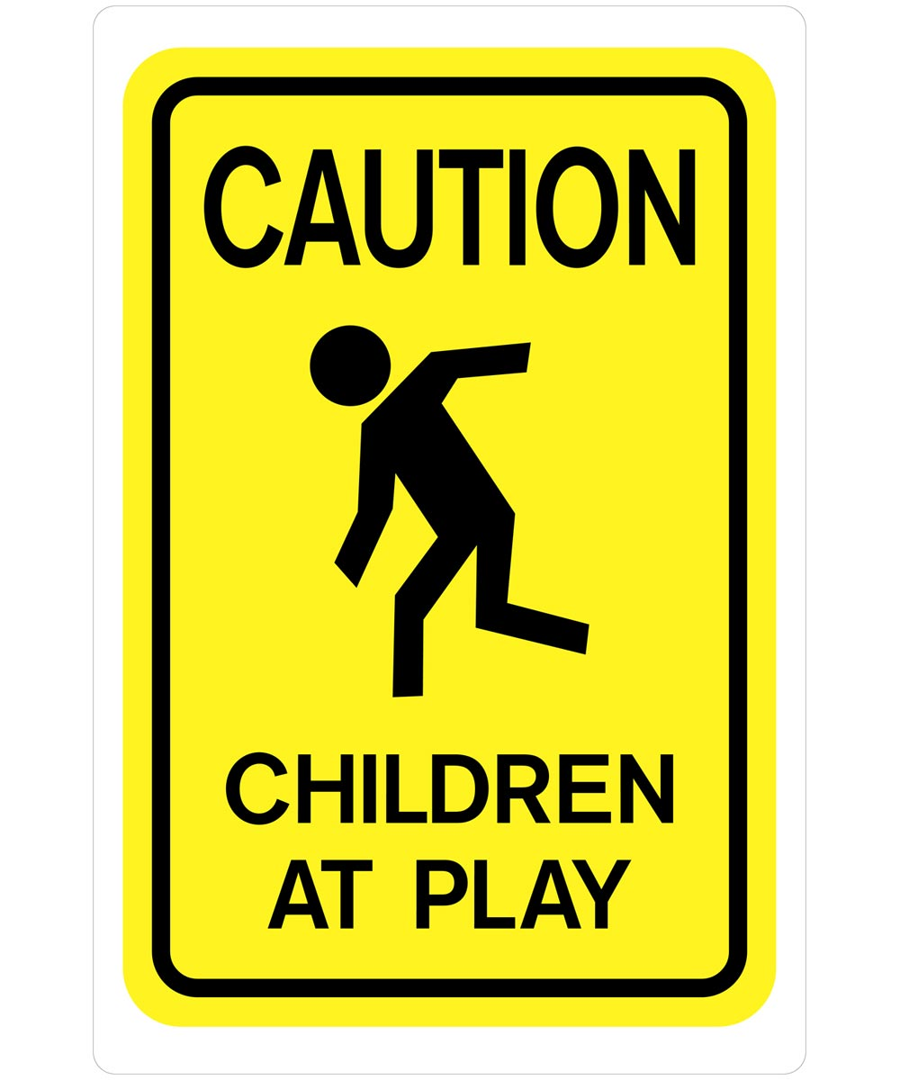 Yellow Caution Children At Play Sign 18 x 12 in.