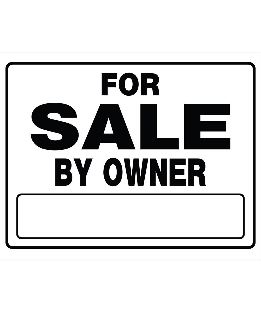 For Sale By Owner Black and White Sign 20 in. x 24 in.