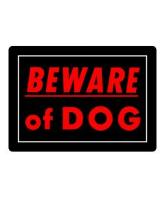 Black Beware of Dog Sign 10 in. x 14 in.