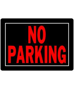 No Parking Sign 10 in. X 14 in.