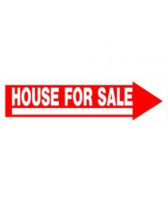 House For Sale Red and White Sign 6 in. x 24 in.