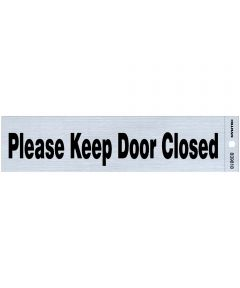 Please Keep Door Closed Sign 2 in. X 8 in.