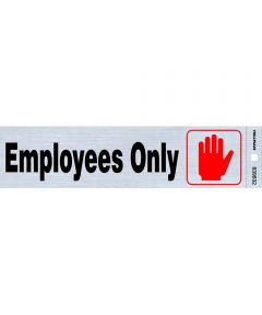 Adhesive Employees Only Sign 2 in. X 8 in.