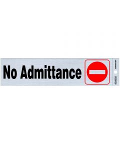 No Admittance Sign 2 in. X 8 in.