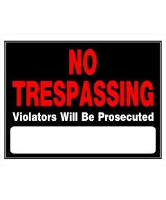 No Trespassing Sign, 15 x 19, Plastic