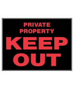 Keep Out Private Property Sign
