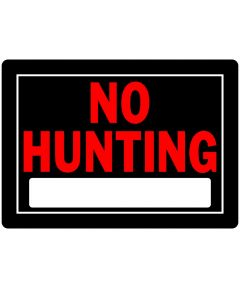 Plastic No Hunting Sign 10 x 14