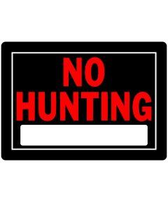 Plastic No Hunting Sign 10 x 14
