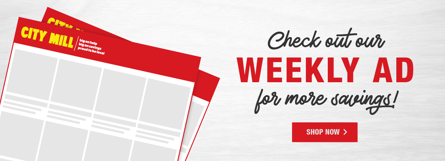 City Mill Weekly Ad Deals Online And In-Store