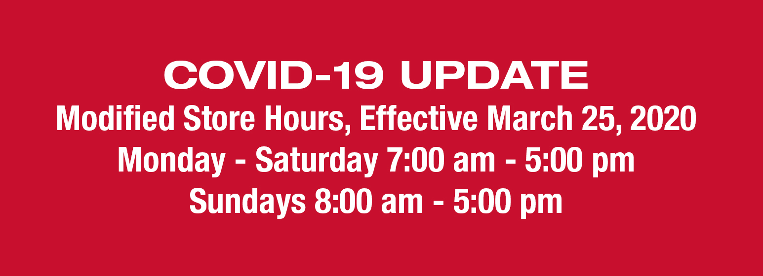 City Mill COVID-19 UPDATE Modified Store Hours Effective March 25, 2020