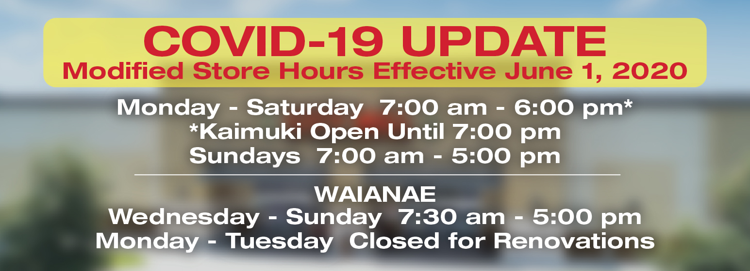 City Mill COVID-19 UPDATE Modified Store Hours Effective June 1, 2020