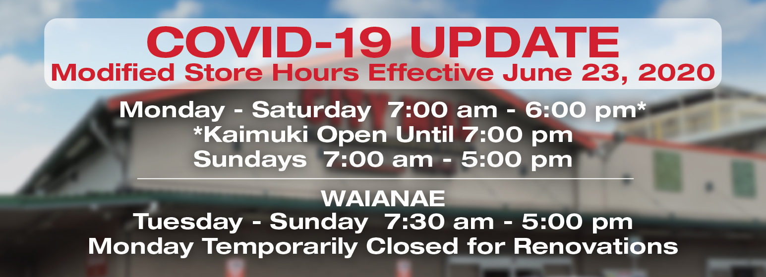 City Mill COVID-19 UPDATE Modified Store Hours Effective June 23, 2020