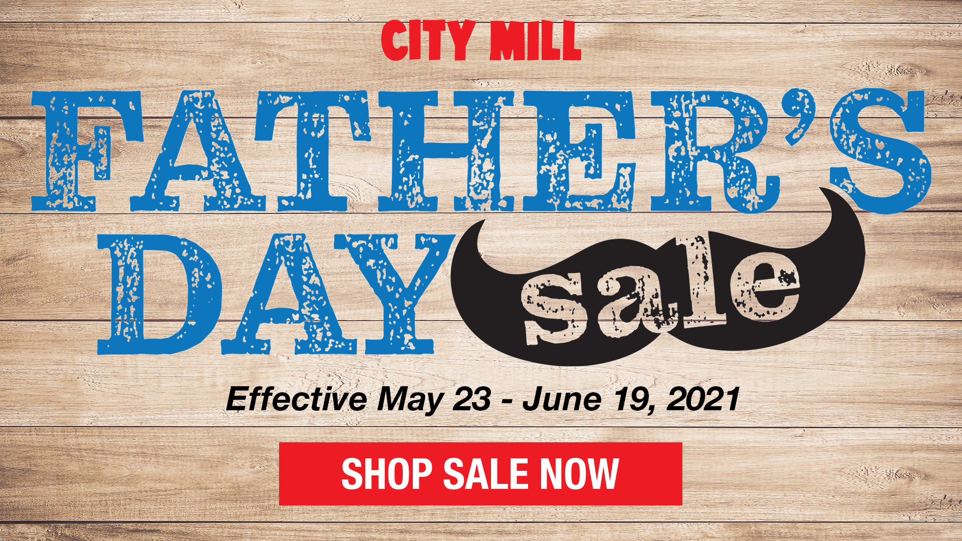City Mill Father's Day Sale